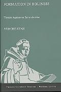 Formation in Holiness: Thomas Aquinas on Sacra Doctrina