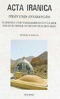 Piran und Zeyaratgah: Schreine und Wallfahrtsstatten der Zarathustrier im neuzeitlichen Iran...