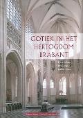 Gotiek in het hertogdom Brabant (Dutch Edition)