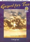 Gospel for Two: 10 Unaccompanied Duets for C Instruments (Flute, Oboe and others) Book/CD Pack