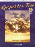 Gospel for Two: 10 Unaccompanied Duets for E-Flat Instruments (Alto Sax and others) Book/CD ...