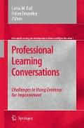 Professional Learning Conversations: Challenges in Using Evidence for Improvement