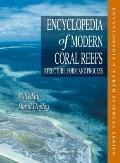Encyclopedia of Modern Coral Reefs : Structure, Form and Process