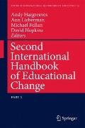 Second International Handbook of Educational Change (Springer International Handbooks of Edu...