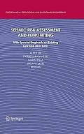 Seismic Risk Assessment and Retrofitting: With Special Emphasis on Existing Low Rise Structu...