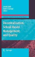 Decentralisation, School-Based Management, and Quality (Globalisation, Comparative Education...