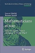 Mathematicians at war: Volterra and his French colleagues in World War I (Archimedes)