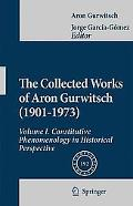 The Collected Works of Aron Gurwitsch (1901-1973): Volume I: Constitutive Phenomenology in H...