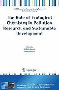 The Role of Ecological Chemistry in Pollution Research and Sustainable Development (NATO Sci...