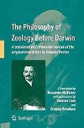 The Philosophy of Zoology Before Darwin: A translated and annotated version of the original ...