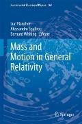 Mass and Motion in General Relativity (Fundamental Theories of Physics)
