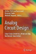 Analog Circuit Design: Smart Data Converters, Filters on Chip, Multimode Transmitters