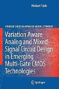 Variation Aware Analog and Mixed-Signal Circuit Design in Emerging Multi-Gate CMOS Technolog...