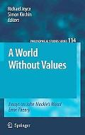A World Without Values: Essays on John Mackie's Moral Error Theory (Philosophical Studies Se...