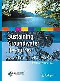 Sustaining Groundwater Resources: A Critical Element in the Global Water Crisis (Internation...