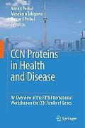 CCN proteins in health and disease: An overview of the Fifth International Workshop on the C...