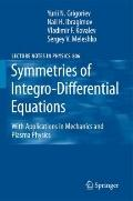 Symmetries of Integro-Differential Equations: With Applications in Mechanics and Plasma Phys...