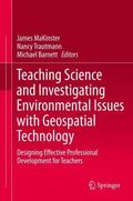 Teaching Science with Geospatial Technology: Designing Effective Professional Development fo...