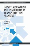 Impact Assessment and Evaluation in Transportation Planning (Transportation Research, Econom...