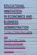 Educational Innovation in Economics and Business Administration: : The Case of Problem-Based...