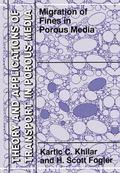 Migration of Fines in Porous Media