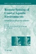 Remote Sensing of Coastal Aquatic Environments : Technologies, Techniques and Applications