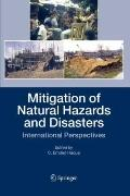 Mitigation of Natural Hazards and Disasters : International Perspectives