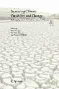 Increasing Climate Variability and Change : Reducing the Vulnerability of Agriculture and Fo...