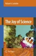 The Joy of Science: An Examination of How Scientists Ask and Answer Questions Using the Stor...