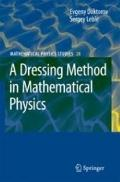 Dressing Method in Mathematical Physics