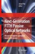 Next-Generation FTTH Passive Optical Networks : Research Towards Unlimited Bandwidth Access
