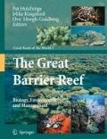 Great Barrier Reef : Biology, Environment and Management