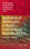 Applications of Mathematics in Models, Artificial Neural Networks and Arts: Mathematics and ...
