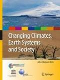 Changing Climates, Earth Systems and Society (International Year of Planet Earth)