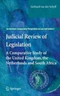 Judicial Review of Legislation : A Comparative Study of the United Kingdom, the Netherlands ...