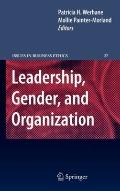 Leadership, Gender, and Organisation (Issues in Business Ethics)