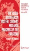The Renin-Angiotensin System: Current Research Progress in The Pancreas: The RAS in the Panc...