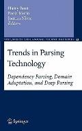 Trends in Parsing Technology : Dependency Parsing, Domain Adaptation, and Deep Parsing