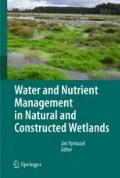 Water and Nutrient Management in Natural and Constructed Wetlands