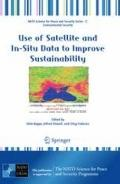 Use of Satellite and In-Situ Data to Improve Sustainability (NATO Science for Peace and Secu...