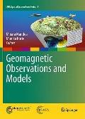Geomagnetic Observations and Models (IAGA Special Sopron Book Series)