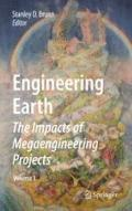 Engineering Earth : The Impacts of Megaengineering Projects