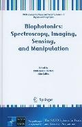 Biophotonics: Spectroscopy, Imaging, Sensing, and Manipulation : Spectroscopy, Imaging, Sens...