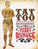 Henk Schiffmacher Encyclopedia For the Art And History Of Tattooing