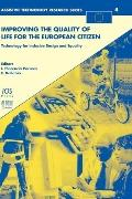 Improving the Quality of Life for the European Citizen. Technology for Inclusive Design and ...