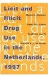 Licit and Illicit Drug Use in the Netherlands, 1997