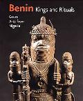 Benin, Kings and Rituals: Court Arts from Nigeria