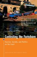 Contesting The Foreshore Tourism, Society And Politics On The Coast