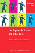 Popular Policeman And Other Cases Psychological Perspectives on Legal Evidence