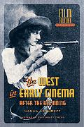 West in Early Cinema After the Beginning